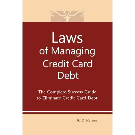 Laws of Managing Credit Card Debt - eBook