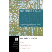 Princeton Theological Monograph: The Tangled Bank (Paperback)