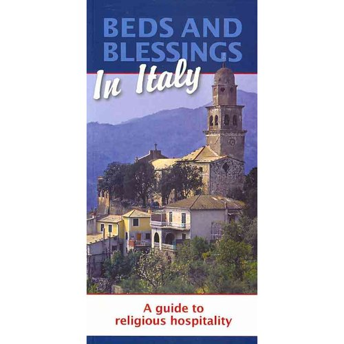 Beds and Blessings in Italy: A Guide to Religious Hospitality