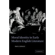 Moral Identity in Early Modern English Literature (Paperback)