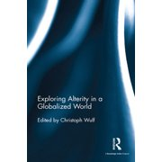 Exploring Alterity in a Globalized World - eBook