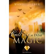 Call it magic 5: Wandelfieber - eBook