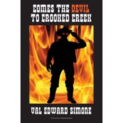 Comes the Devil to Crooked Creek - eBook