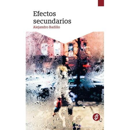 Efectos secundarios - eBook (Te De Pina Dr Ming Efectos Secundarios)