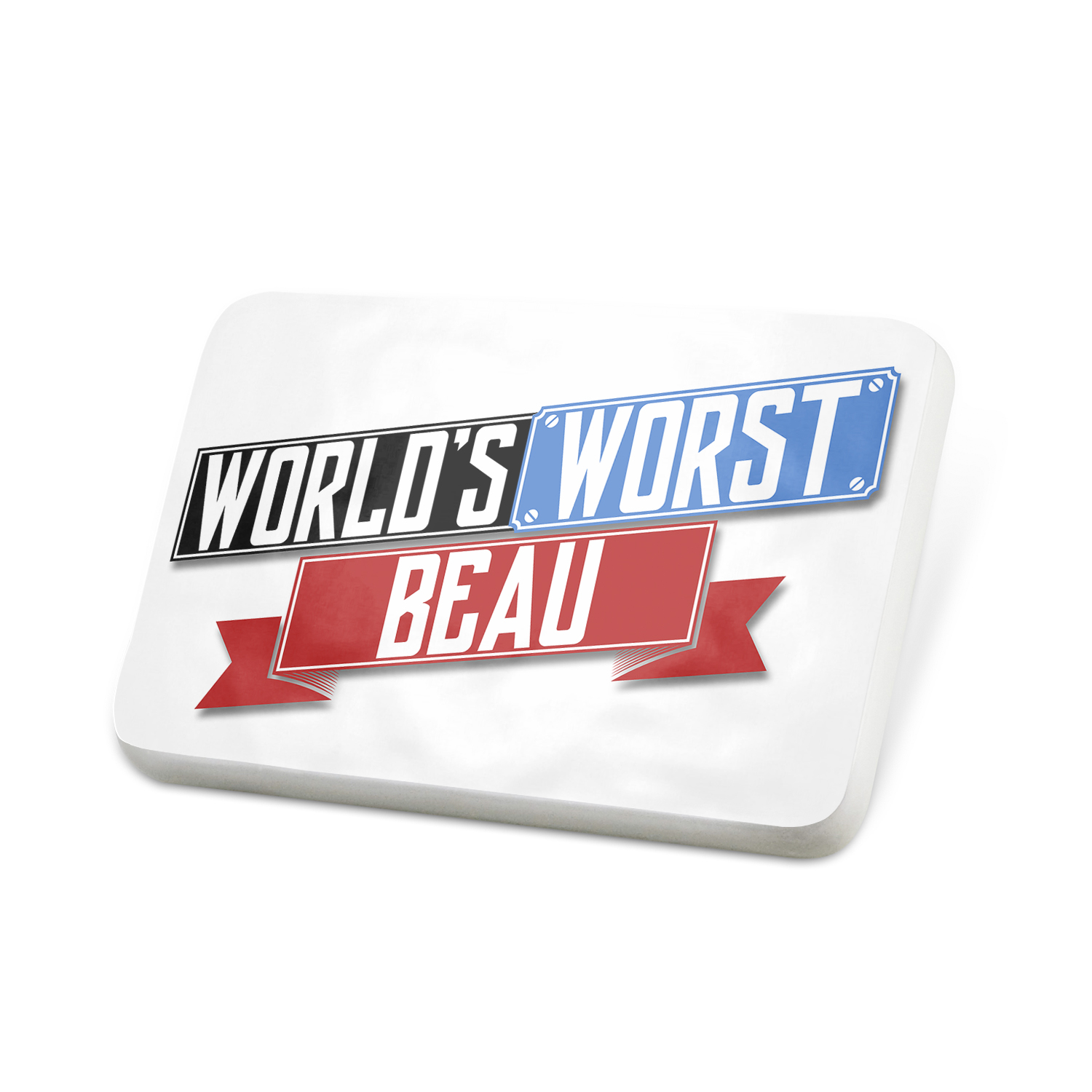 Porcelein Pin Funny Worlds worst Beau Lapel Badge – NEONBLOND