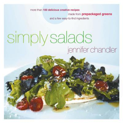 Simply Salads : More Than 100 Creative Recipes You Can Make in Minutes from Prepackaged Greens and a Few Easy-To-Find Ingredients](Halloween Pasta Salad Recipes)