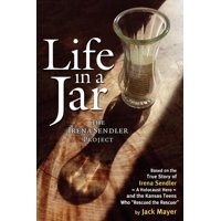 Life in a Jar: The Irena Sendler Project (Paperback)