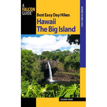 Best Easy Day Hikes Hawaii: The Big Island -