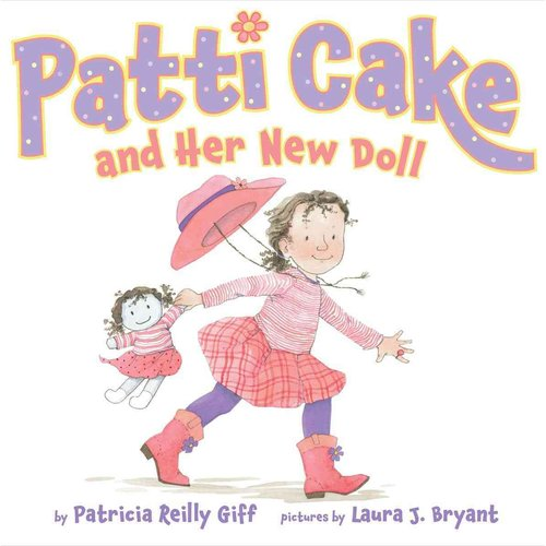Patti Cake and Her New Doll