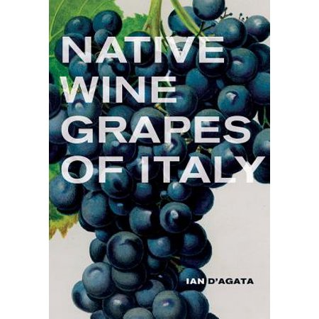 - Native Wine Grapes of Italy