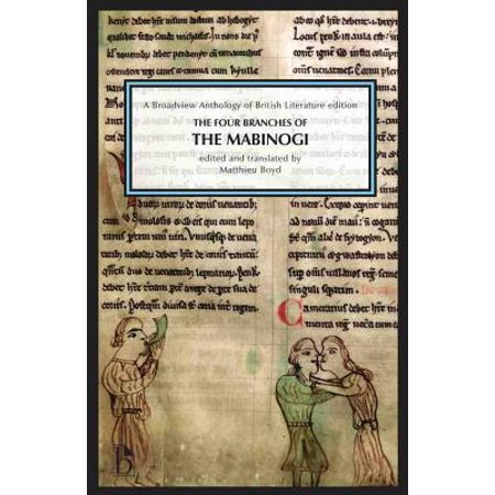 The Four Branches of the Mabinogi : A Broadview Anthology of British Literature