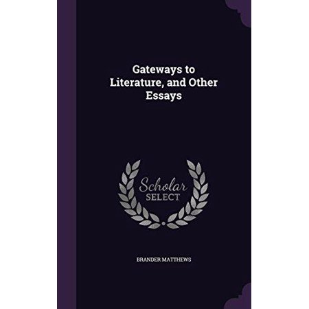 Gateways to Literature, and Other Essays - image 1 de 1