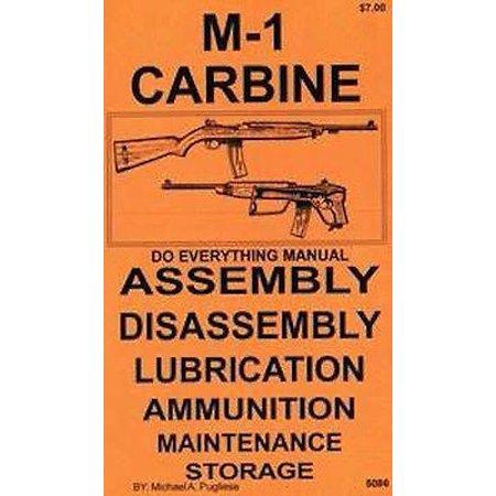 M1 Carbine Do Everything Manua (Best M1 Carbine Manufacturer)
