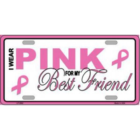 I Wear Pink For My Best Friend Metal License