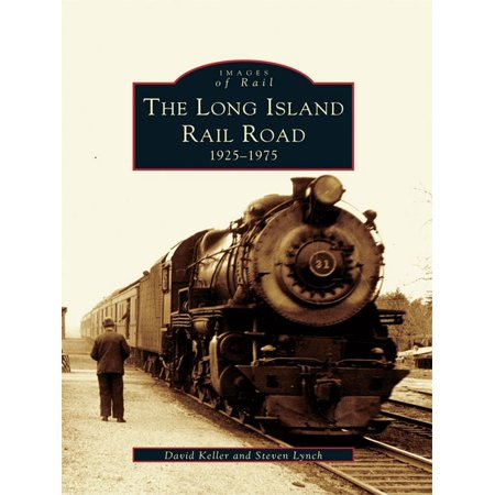 The Long Island Railroad: 1925-1975 - eBook
