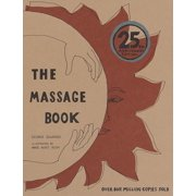 The Massage Book : 25th Anniversary Edition