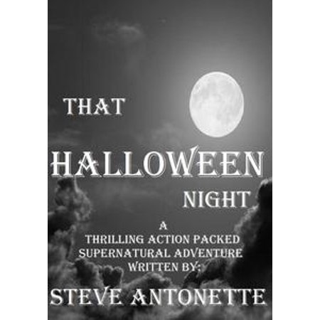Ideas For A Halloween Night (That Halloween Night - eBook)
