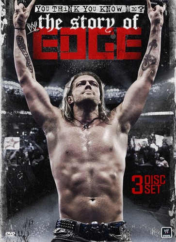 WWE: You Think You Know Me The Story Of Edge by WWE HOME ENTERTAINMENT