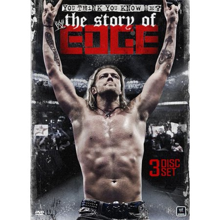 WWE: You Think You Know Me - The Story Of Edge