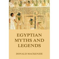 Egyptian Myths And Legend - eBook