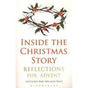 Inside the Christmas Story : Reflections for Advent