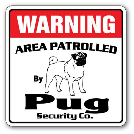 PUG Security Sign Area Patrolled pet kid Chinese dog guard gag funny gift (Chinese Sign)