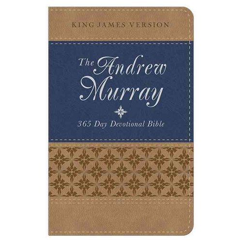 The Andrew Murray 365-Day Devotional Bible: King James Version