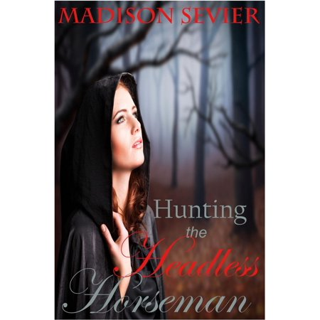 Hunting the Headless Horseman - eBook](Disney Halloween Party Headless Horseman)