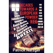 Decades Towards a European Powder Keg - eBook