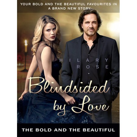Blindsided by Love: The Bold and the Beautiful -