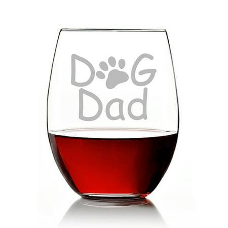 Dog Dad Engraved Stemless 15oz Wine Glass](Engraved Wine Glass)