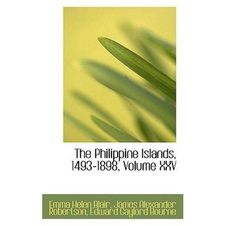 The Philippine Islands  1493 1898  Volume Xxv