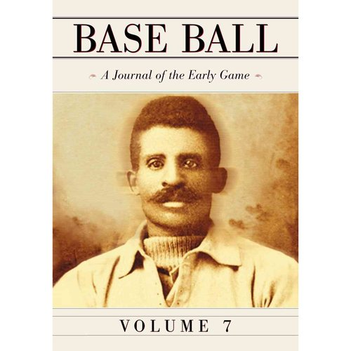Base Ball: A Journal of the Early Game