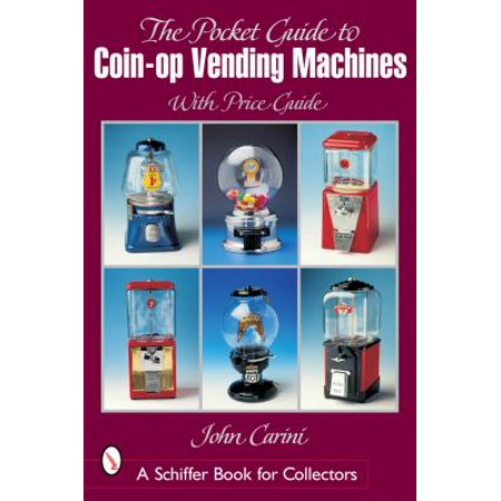 Pocket Guide to Coin-Op Vending Machines