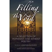 Filling The Void: A Selection of Humanist And Atheist Poetry - eBook