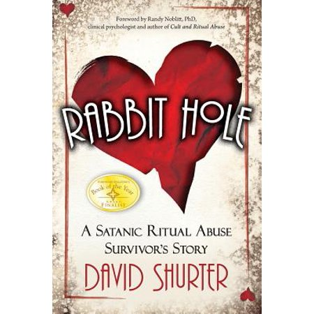 Rabbit Hole : A Satanic Ritual Abuse Survivor's Story - Halloween Satanic Rituals