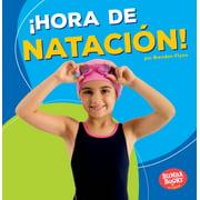 Bumba Books (R) en Español -- ¡hora de Deportes! (Sports Tim: ¡hora de Natación! (Swimming Time!) (Paperback)
