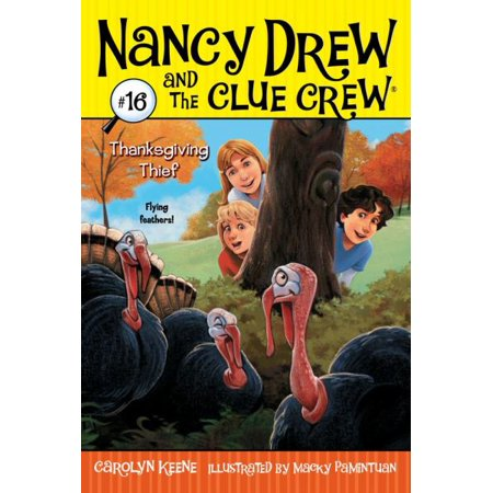 Thanksgiving Thief (Book #16 of Nancy Drew and the Clue Crew) By Carolyn Keene - image 1 de 1