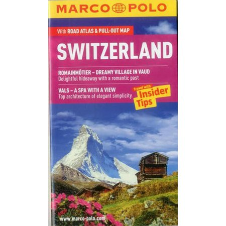 Marco Polo Switzerland: Travel with Insider Tips (Marco Polo The Travels Of Marco Polo)