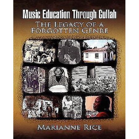 Music Education Through Gullah  The Legacy Of A Forgotten Genre
