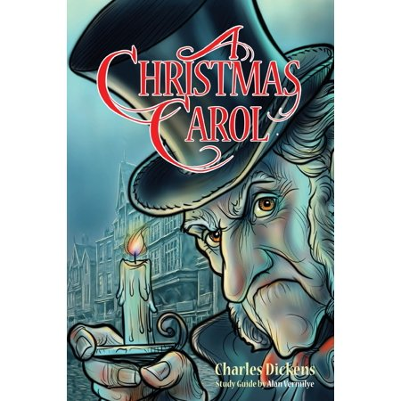 A Christmas Carol for Teens (Annotated including complete book, character summaries, and study guide) (Paperback) ()