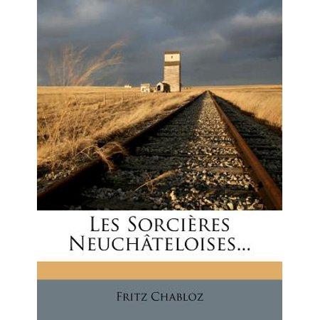 Les Sorcieres Neuchateloises... - Les Sorciere D'halloween