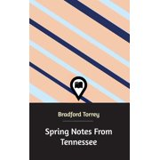 Spring Notes From Tennessee (Hardcover)