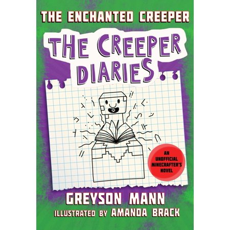 Tee Creeper - The Enchanted Creeper: The Creeper Diaries, an Unofficial Minecrafters Novel, Book Seven (Hardcover)