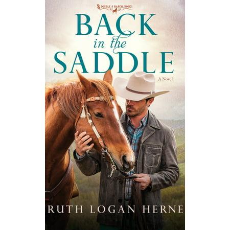 Back in the Saddle : A Novel