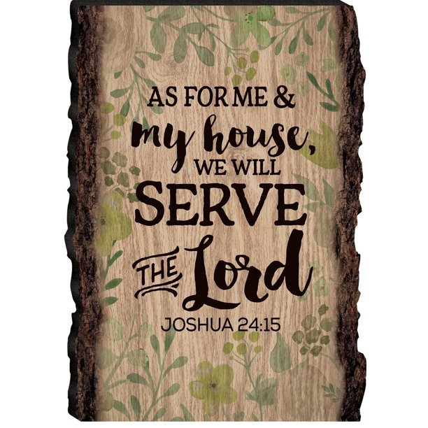 "ME & MY HOUSE WILL SERVE THE LORD Wooden Barky Sign 4.25"" x 6"" by P. Graham Dunn"