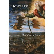 This Was the River (Paperback)