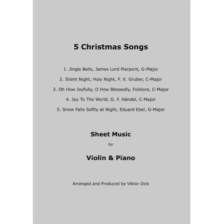 5 Christmas Songs Sheet Music for Violin & Piano - eBook ()