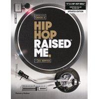 Hip Hop Raised Me (Paperback)