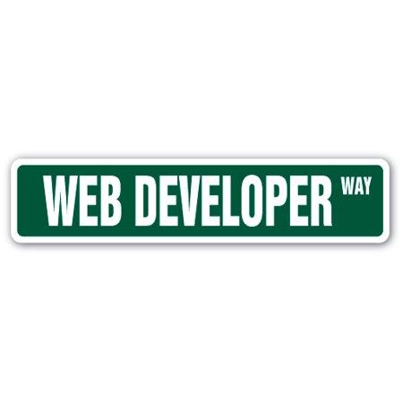 Free Web Design Package - WEB DEVELOPER Street Sign design website designer site internet | Indoor/Outdoor | 24